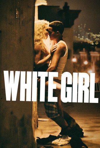 """Постер фильма """"White Girl"""""""